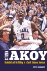 Citizen Akoy : Basketball and the Making of a South Sudanese American - eBook