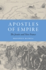 Apostles of Empire : The Jesuits and New France - eBook