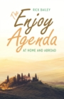 The Enjoy Agenda : At Home and Abroad - eBook