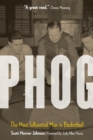 Phog : The Most Influential Man in Basketball - Book