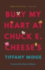 Bury My Heart at Chuck E. Cheese's - eBook