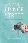 The Virgin of Prince Street : Expeditions into Devotion - eBook