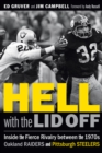 Hell with the Lid Off : Inside the Fierce Rivalry between the 1970s Oakland Raiders and Pittsburgh Steelers - eBook