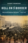 Hell on the Border : The Bass Reeves Trilogy, Book Two - Book