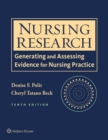 Nursing Research : Generating and Assessing Evidence for Nursing Practice - Book