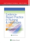 Evidence-Based Practice in Nursing & Healthcare - eBook