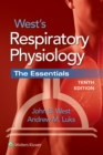 West's Respiratory Physiology : The Essentials - Book