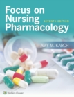 Focus on Nursing Pharmacology - eBook