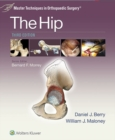 Master Techniques in Orthopaedic Surgery: The Hip - eBook