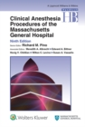 Clinical Anesthesia Procedures of the Massachusetts General Hospital - eBook