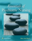 Essentials of Psychiatric Nursing : Contemporary Practice - Book