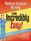 Medical-Surgical Nursing Made Incredibly Easy! - eBook
