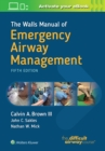 The Walls Manual of Emergency Airway Management - Book