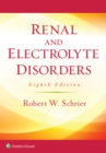 Renal and Electrolyte Disorders - eBook