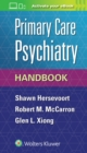 Primary Care Psychiatry Handbook - Book