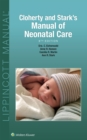 Cloherty and Stark's Manual of Neonatal Care - eBook