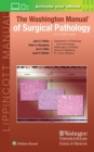 The Washington Manual of Surgical Pathology - Book