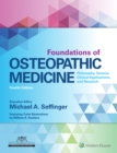Foundations of Osteopathic Medicine : Philosophy, Science, Clinical Applications, and Research - Book