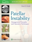 Patellar Instability : Management Principles and Operative Techniques - Book