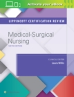 Lippincott Certification Review: Medical-Surgical Nursing - Book
