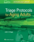 Triage Protocols for Aging Adults - Book