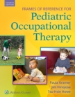 Frames of Reference for Pediatric Occupational Therapy - Book