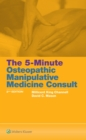 The 5-Minute Osteopathic Manipulative Medicine Consult - Book