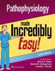 Pathophysiology Made Incredibly Easy - Book