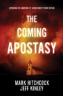 The Coming Apostasy - eBook