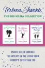 The Big Mama Collection: Sparkly Green Earrings / The Antelope in the Living Room / Nobody's Cuter than You - eBook