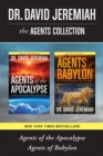 The Agents Collection: Agents of the Apocalypse / Agents of Babylon - eBook
