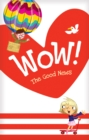 Wow! The Good News Tract 20-pack - Book