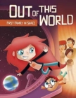 Out of this World: First Family in Space - Book