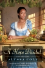A Hope Divided - Book