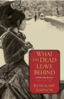 What the Dead Leave Behind - eBook