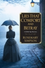 Lies That Comfort And Betray - Book
