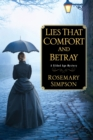 Lies That Comfort and Betray - eBook