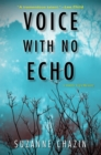 Voice with No Echo - eBook