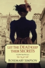 Let the Dead Keep Their Secrets - Book