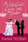 A Lady's Guide to Gossip and Murder - Book