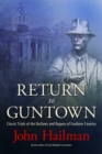 Return to Guntown : Classic Trials of the Outlaws and Rogues of Faulkner Country - eBook