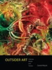 Outsider Art : Visionary Worlds and Trauma - Book