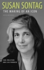 Susan Sontag : The Making of an Icon, Revised and Updated - eBook