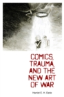 Comics, Trauma, and the New Art of War - eBook