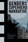 Gender and the Superhero Narrative - eBook