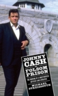 Johnny Cash at Folsom Prison : The Making of a Masterpiece, Revised and Updated - Book