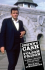 Johnny Cash at Folsom Prison : The Making of a Masterpiece, Revised and Updated - eBook