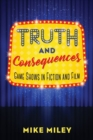 Truth and Consequences : Game Shows in Fiction and Film - Book