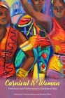 Carnival Is Woman : Feminism and Performance in Caribbean Mas - Book