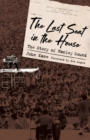 The Last Seat in the House : The Story of Hanley Sound - eBook